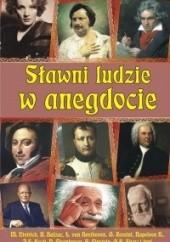 Okładka książki Sławni ludzie w anegdocie Bogusław Skowron