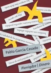 Okładka książki Pieniądze / Dinero Pablo García Casado