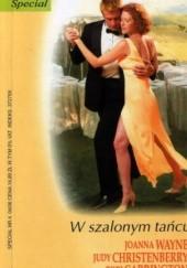 Okładka książki W szalonym tańcu Tori Carrington,Joanna Wayne,Judy Christenberry