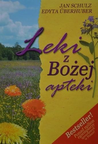 Okładka książki Leki z Bożej Apteki Jan Schulz,Edyta Überhuber