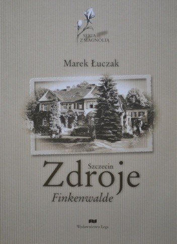 Okładka książki Szczecin Zdroje Marek Łuczak