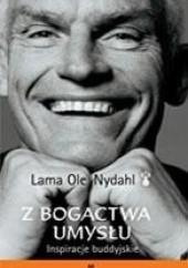Okładka książki Z bogactwa umysłu Lama Ole Nydahl