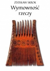 Okładka książki Wymowność rzeczy Zdzisław Skrok