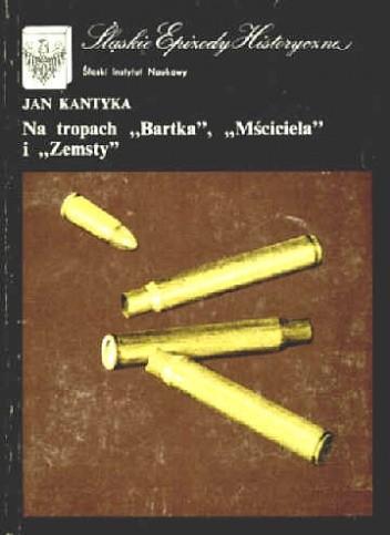 """Okładka książki Na tropach """"Bartka"""", """"Mściciela"""" i """"Zemsty"""" Jan Kantyka"""
