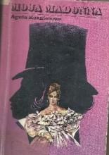 Okładka książki Moja Madonna Opowieść o Natalii Puszkin Autentyczne listy i fakty Sugestie. Refleksje