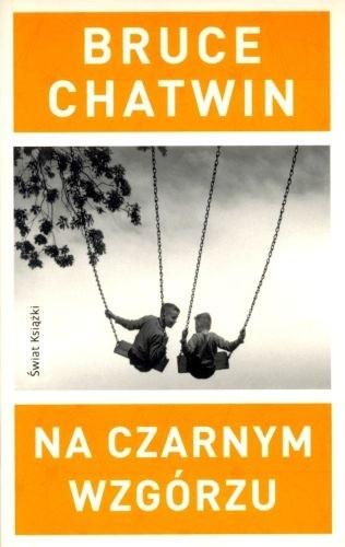 Okładka książki Na Czarnym Wzgórzu Bruce Chatwin