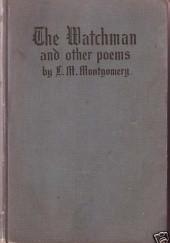 Okładka książki The Watchman & Other Poems Lucy Maud Montgomery