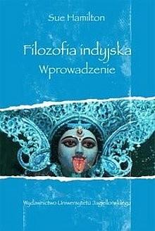 Okładka książki Filozofia indyjska. Wprowadzenie Sue Hamilton