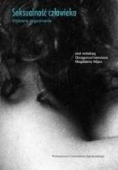 Okładka książki Seksualność człowieka z różnych perspektyw. Wybrane zagadnienia Grzegorz Iniewicz,Magdalena Mijas