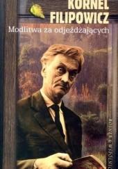 Okładka książki Modlitwa za odjeżdżających Kornel Filipowicz