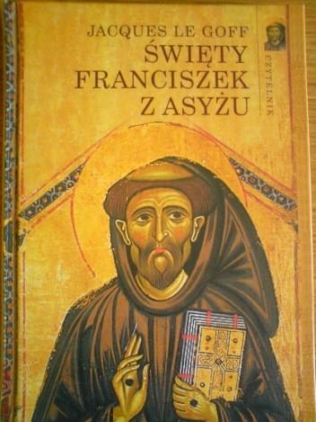 Okładka książki Święty Franciszek z Asyżu Jacques Le Goff