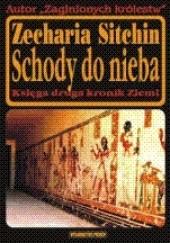 Okładka książki Schody do nieba Zecharia Sitchin