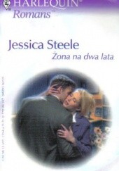 Okładka książki Żona na dwa lata Jessica Steele