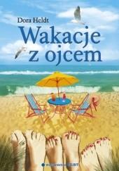 Okładka książki Wakacje z ojcem Dora Heldt