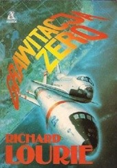 Okładka książki Grawitacja zero Richard Lourie