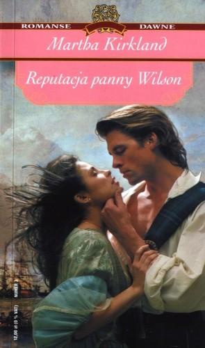 Okładka książki Reputacja panny Wilson Martha Kirkland