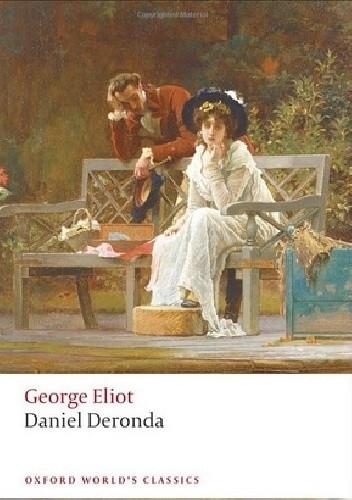 Okładka książki Daniel Deronda George Eliot