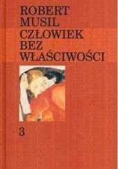 Okładka książki Człowiek bez właściwości. T.3 Robert Musil