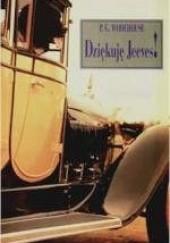 Okładka książki Dziękuję, Jeeves! Pelham Grenville Wodehouse
