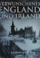Okładka książki Verwunschenes England und Irland Richard Jones