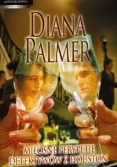 Okładka książki Miłosne perypetie detektywów z Houston Diana Palmer
