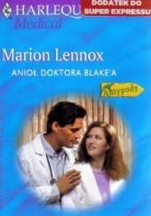 Okładka książki Anioł doktora Blake'a Marion Lennox