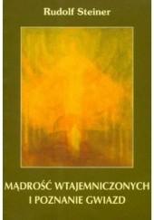 Okładka książki Mądrość wtajemniczonych i poznanie gwiazd Rudolf Steiner