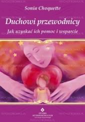 Okładka książki Duchowi przewodnicy. Jak uzyskać ich pomoc i wsparcie Sonia Choquette