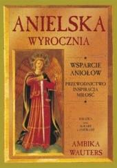 Okładka książki Anielska wyrocznia. Wsparcie Aniołów: przewodnictwo, inspiracja, miłość Ambika Wauters