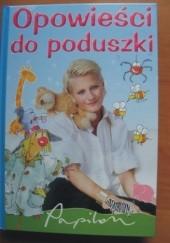Okładka książki Opowieści do poduszki Irena Landau,Joanna Krzyżanek