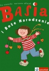 Okładka książki Basia i Boże Narodzenie Zofia Stanecka,Marianna Oklejak