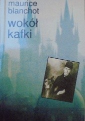 Okładka książki Wokół Kafki Maurice Blanchot