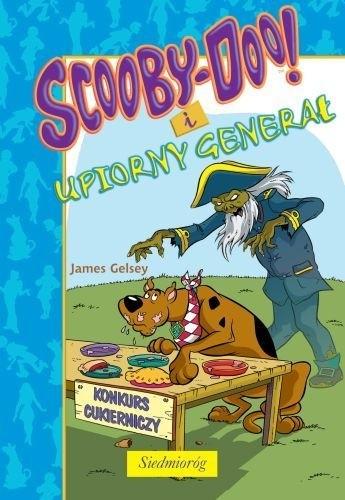 Okładka książki Scooby-Doo! i upiorny generał James Gelsey