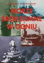 Okładka książki Morze Śródziemne w ogniu