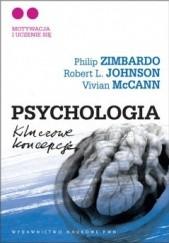 Okładka książki Psychologia. Kluczowe koncepcje. T.2. Motywacja i uczenie się Philip G. Zimbardo