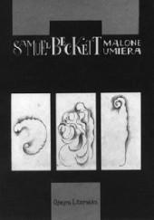 Okładka książki Malone umiera Samuel Beckett