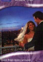 Okładka książki Siedem lat marzeń. Powrót księżniczki Marion Lennox,Jackie Braun