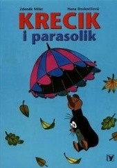 Okładka książki Krecik i parasolik Hana Doskocilova,Zdeněk Miler