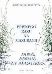 Okładka książki Pewnego razu na Mazurach Wolfgang Koeppen