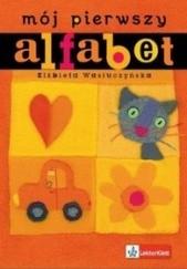 Okładka książki Mój pierwszy alfabet Elżbieta Wasiuczyńska