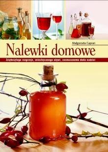 Okładka książki Nalewki domowe Małgorzata Caprari