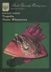Okładka książki Tragedia Piotra Włostowica