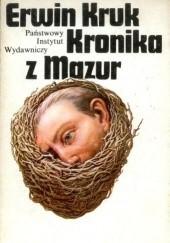 Okładka książki Kronika z Mazur Erwin Kruk