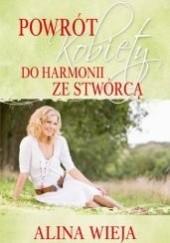 Okładka książki Powrót kobiety do harmonii ze Stwórcą Alina Wieja