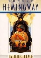 Okładka książki In Our Time Ernest Hemingway