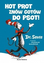 Okładka książki Kot Prot znów gotów do psot Theodor Seuss Geisel