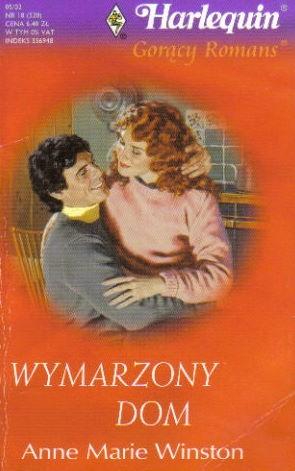 Okładka książki Wymarzony dom Anne Marie Winston