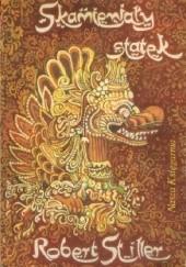 Okładka książki Skamieniały statek. Baśnie malajskie Robert Stiller