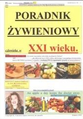 Okładka książki Poradnik żywieniowy człowieka w XXI wieku. praca zbiorowa
