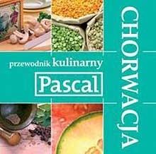 Okładka książki Przewodnik kulinarny. Chorwacja praca zbiorowa